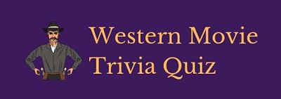 Get ready for a showdown with these classic Western trivia questions and answers!