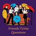 Test your knowledge of one of the biggest TV shows ever with our Friends trivia questions and answers!