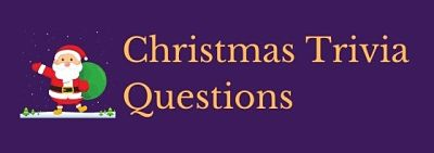 Header image for a page of Christmas trivia questions and answers.